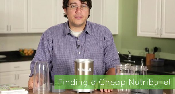 The Best Places to Hunt Down a Cheap Nutribullet